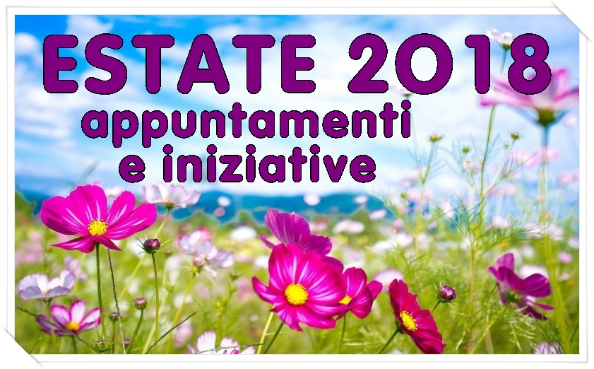 Estate 2018 proposte e iniziative