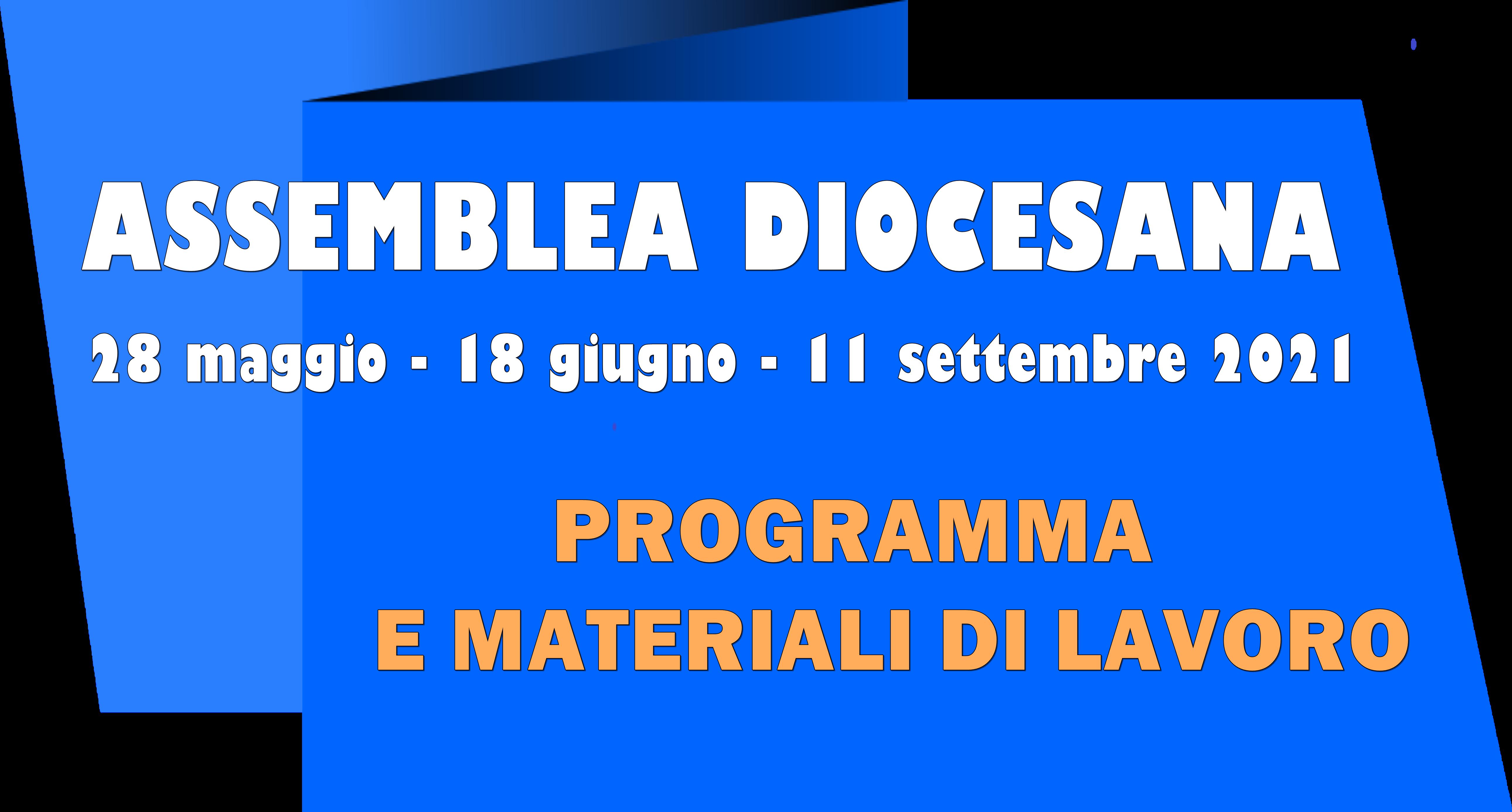 Assemblea diocesana 2021 - programma e materiali
