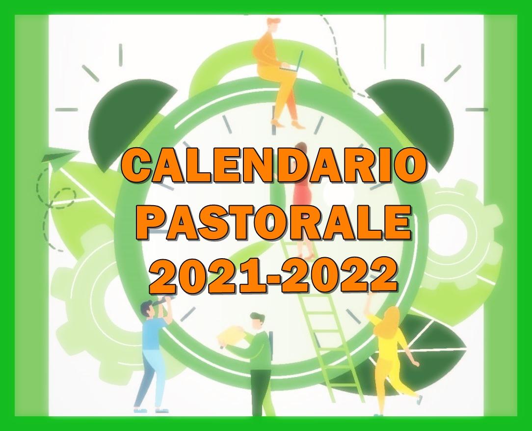 CALENDARIO PASTORALE 2021-22